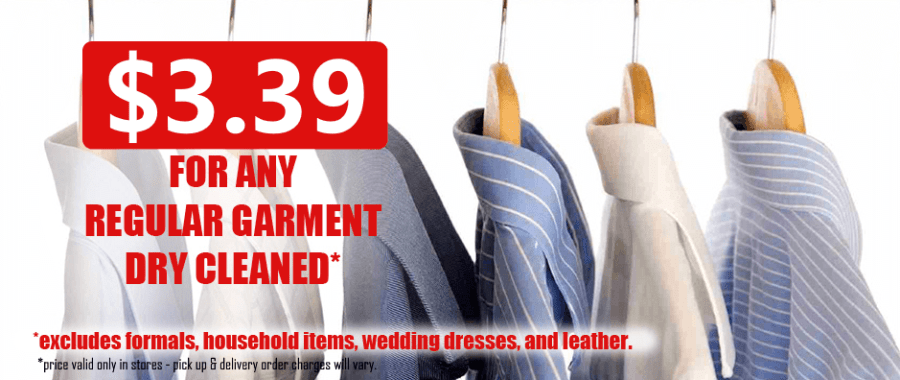 $3.39 Any Garment Dry Cleaned