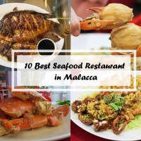 10 Best Seafood Restaurant in Malacca
