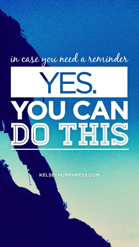 You can do it by Kelsey Humphreys