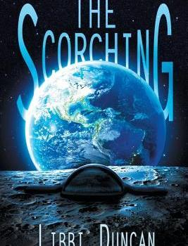 Recommended: The Scorching by Libbi Duncan