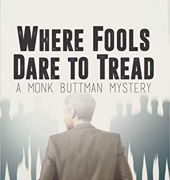 Recommended: Where Fools Dare to Tread by David William Pearce