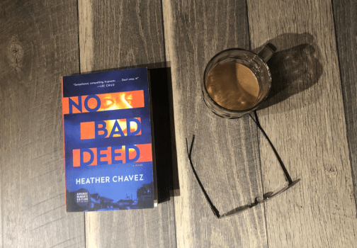 Recommended: No Bad Deed by Heather Chavez