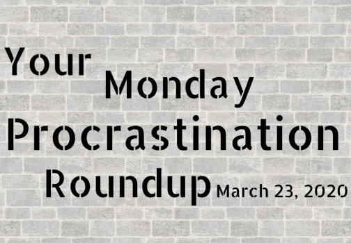 Monday procrastination roundup: Welcome distractions