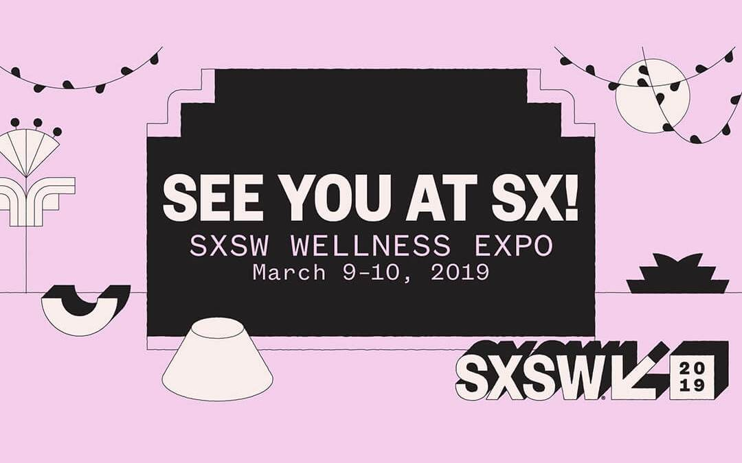 Real Wellness at SXSW