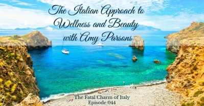 italian approach to wellness and beauty