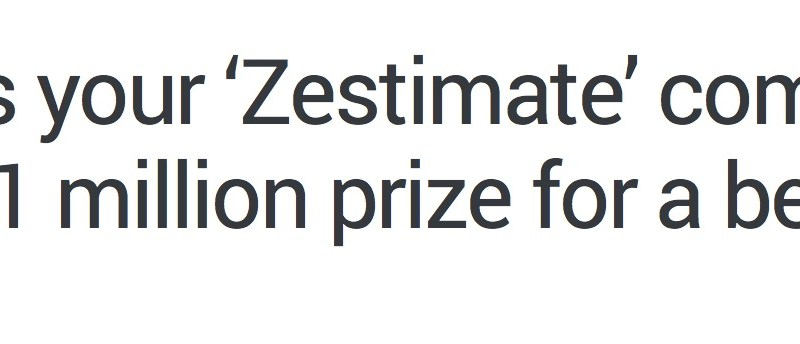 Beyond the Zillow Zestimate Challenge: More Personalization is the Zow they need