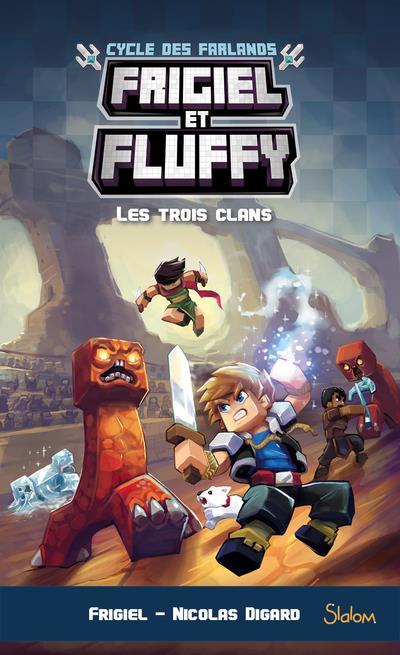 Frigiel Et Fluffy Saison 5 : frigiel, fluffy, saison, Frigiel, Fluffy,, Cycle, Farlands, Trois, Clans