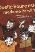 Quelle Heure Est-il Madame Persil : quelle, heure, est-il, madame, persil, Quelle, Heure, Est-il,, Madame, Persil?