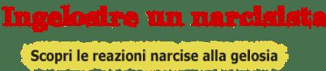Come fare ingelosire un uomo narcisista