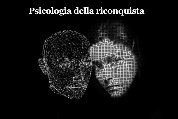 Psicologia della riconquista