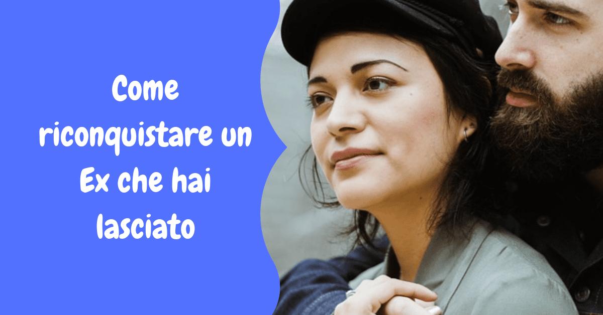 sesso gratuito italiano come si riconquista un ex