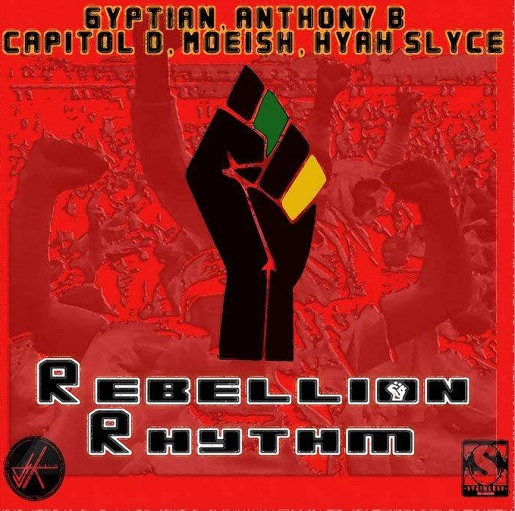 Rebellion Riddim