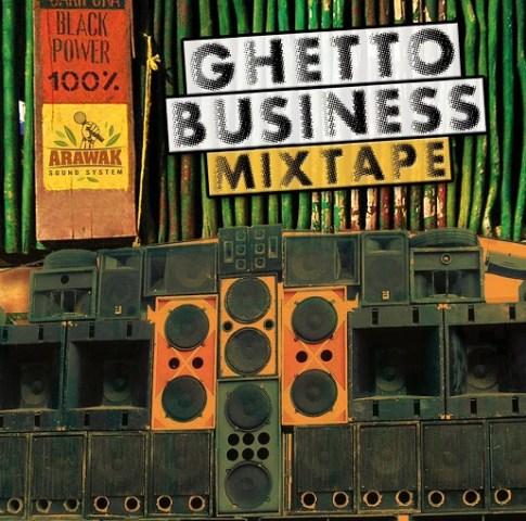 GhettoBusinessMixtape1