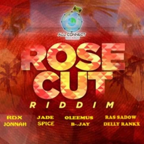 RoseCutRiddim