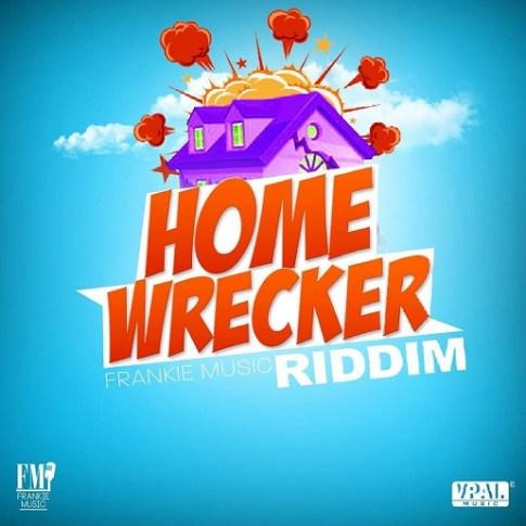 HomeWreckerRiddim