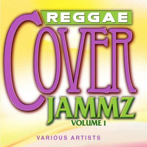 ReggaeCoverJammzVol1