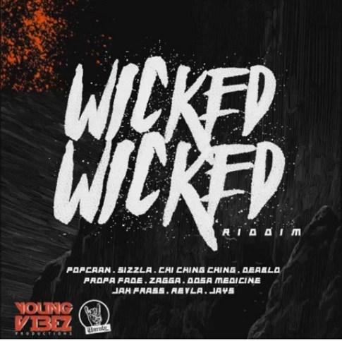 WickedWickedRiddim