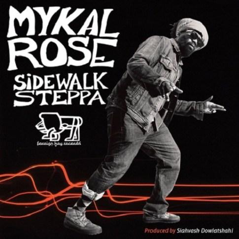MykalRoseSidewalkSteppa