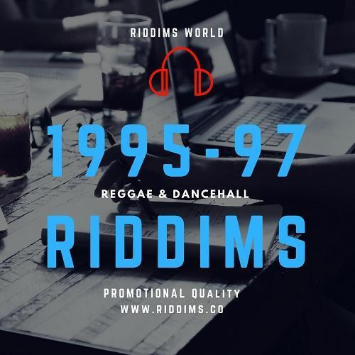 1995-1996-1997-Riddims
