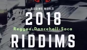 2018 REGGAE RIDDIMS COLLECTION | RIDDIM WORLD