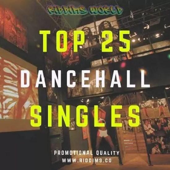 JAMAICA TOP 25 DANCEHALL SONGS - JULY 2018