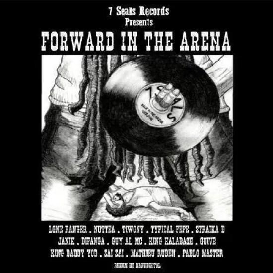 FORWARD IN THE ARENA RIDDIM - 2018 - 7 SEALS RECORDS