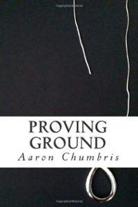 proving-ground-aaron-chumbris-paperback-cover-art