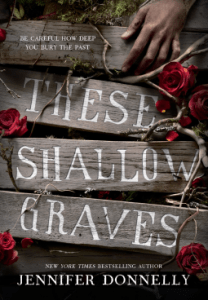 These Shallow Graves - Book Review