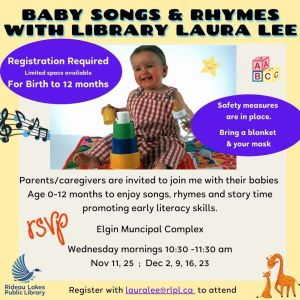 Baby time is back RSVP with lauralee@rlpl.ca. Spaces are limited