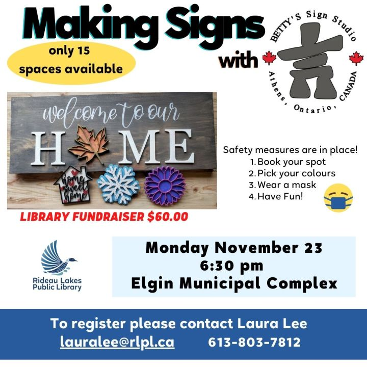 Making Signs Workshop with Betty Signs Studio. Contact lauralee@rlpl.ca