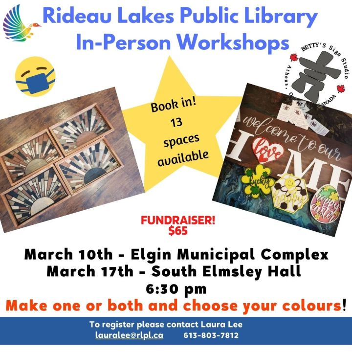 Sign Workshop contact lauralee@rlpl.ca for more information