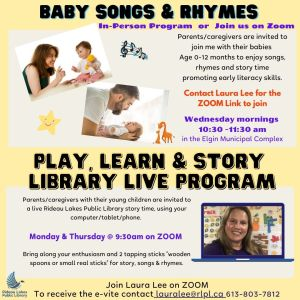 Virtual story and Baby time contact lauralee@rlpl.ca for more information