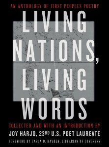 """Book cover of """"Living Nations, Living Words: An anthology of First Peoples poetry"""" Joy Harjo"""