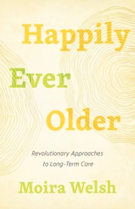 Happily ever older by Moira Welsh book cover
