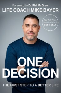 One decision by Mike Bayer book cover