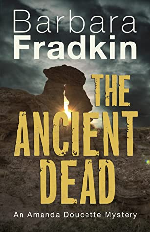 The Ancient Dead byt Barbara Fradkin