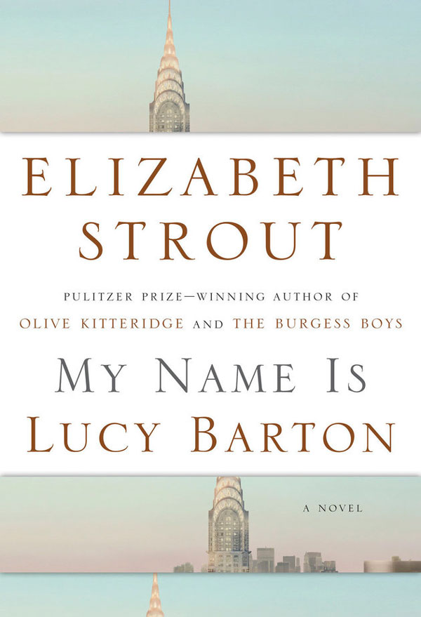 Ridgely Brode reviews the book My Name is Lucy Barton by Elizabeth Strout on her blog, Ridgely's Radar