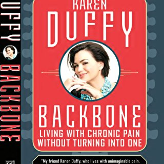Getting to Know Karen Duffy, Author of Backbone: Living with Chronic Pain without Turning into One