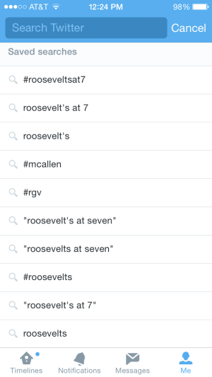 Roosevelt's at 7's saved Twitter searches
