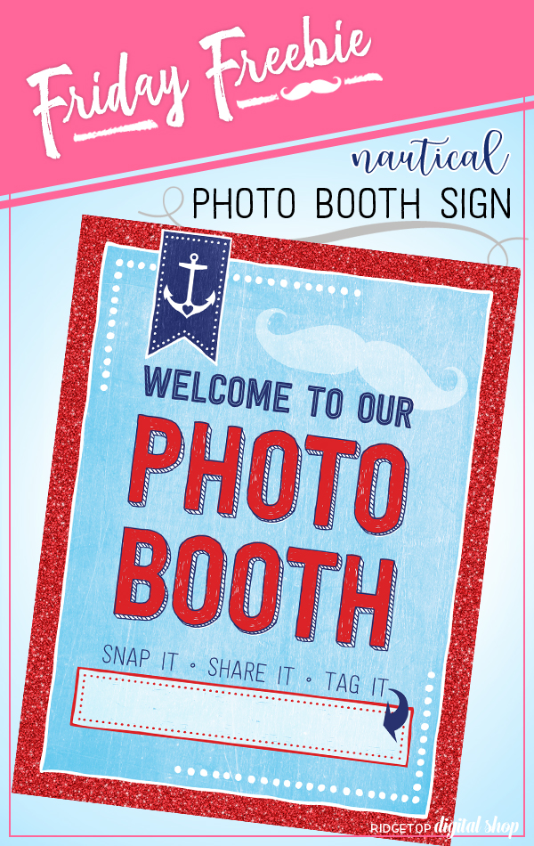 Nautical Photo Booth Sign Free Printable | Nautical Birthday Party Idea | Nautical Baby Shower Idea | Ridgetop Digital Shop