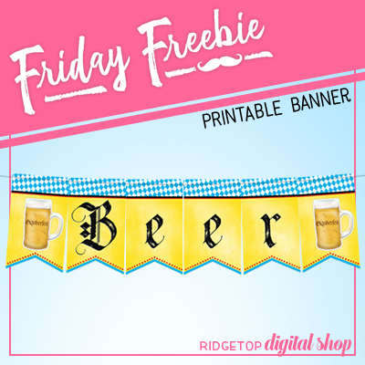 Friday Freebie: Oktoberfest Printable Banner