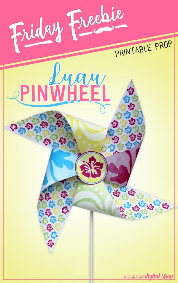 Ridgetop Digital Shop | Friday Freebie | Tropical Hawaiian Luau Free Printable Pinwheel | Moana | Lilo Stitch