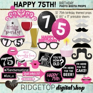 Ridgetop Digital Shop   75th Birthday Photo Booth Props