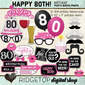 Ridgetop Digital Shop | 80th Birthday Photo Booth Props