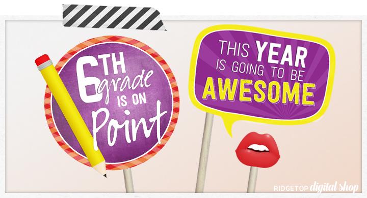 Ridgetop Digital Shop | Back to School - 6th Grade Photo Props