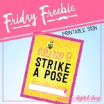 Friday Freebie: Bee-utiful Photo Booth Sign