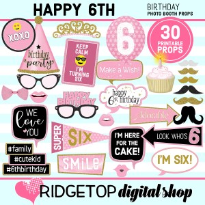 Ridgetop Digital Shop 6th Birthday Printable Photo Booth Props