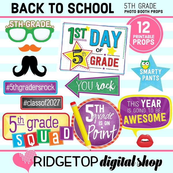 Ridgetop Digital Shop Back to School 5th Grade Printable Photo Booth Props