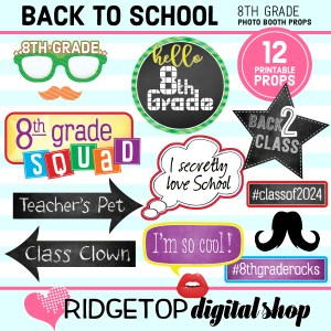 Ridgetop Digital Shop Back to School 8th Grade Printable Photo Booth Props