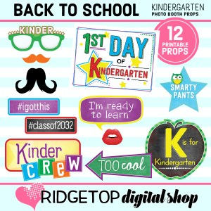 Ridgetop Digital Shop 1st of School Kindergarten Printable Photo Booth Props